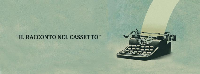 Comunicato Stampa Il Racconto Nel Cassetto XVI Edizione E Premio Antonio Ghirelli